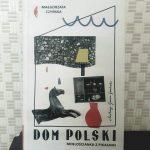 """""""Dom polski"""" – dom dobry. Recenzja książki"""