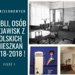 18 kamieni miliowych polskich mieszkań na rocznicę 1918 roku. Część 1.